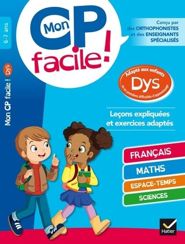 MON CP FACILE ! ADAPTE AUX ENFANTS DYS ET EN DIFFICULTES D'APPRENTISSAGE