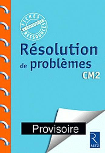 RESOLUTION DE PROBLEMES CM2