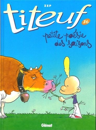 Titeuf Tome 16 - Album Petite poésie des saisons