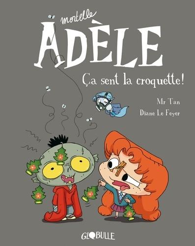 Mortelle Adèle Tome 11 - Album Ca sent la croquette !