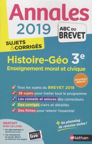 Histoire-Géographie, Enseignement moral et civique 3e - Sujets & corrigés