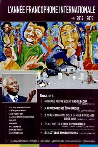L'ANNEE FRANCOPHONE INTERNATIONALE 2014-2015