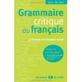 GRAMMAIRE CRITIQUE DU FRANCAIS
