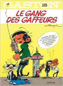 Gaston - tome 15 - Le gang des gaffeurs
