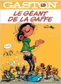 Gaston - tome 13 - Le géant de la gaffe