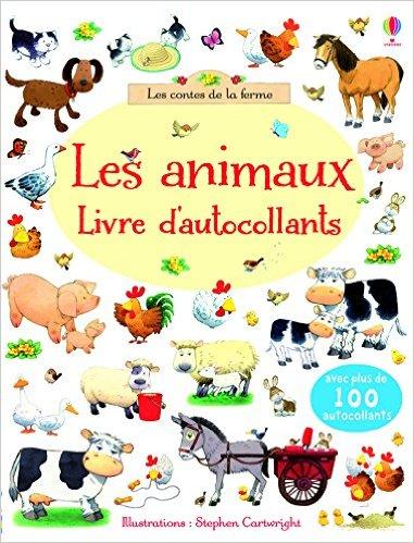 Les animaux - les contes de la ferme - livre d'autocollants