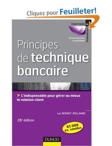 Principes de technique bancaire - 26e éd