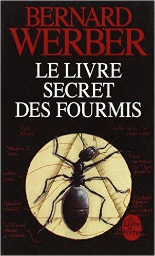 LE LIVRE SECRET DES FOURMIS