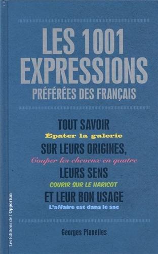 Les 1001 expressions préférées des français