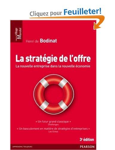 La stratégie de l'offre - Gagner la crise et l'après crise