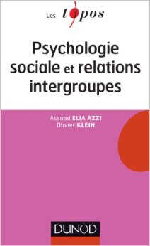 Psychologie sociale et relations intergroupes