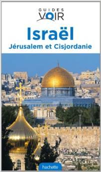 Guide Voir Israël Jérusalem - Cisjordanie