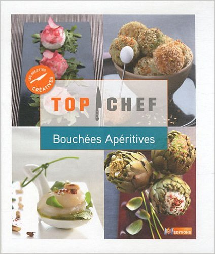 TOP CHEF BOUCHEES APERITIVES