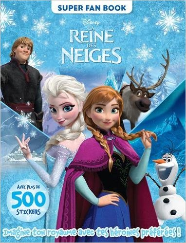 LA REINE DES NEIGES , SUPER FAN BOOK
