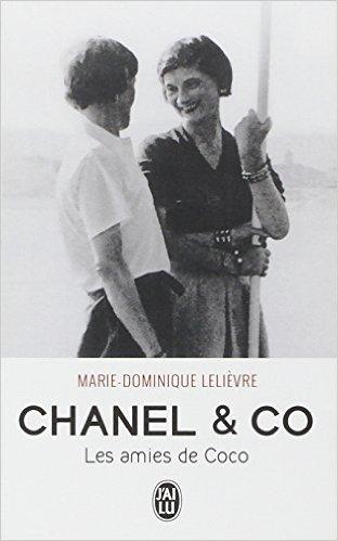 CHANEL & CO - LES AMIES DE COCO