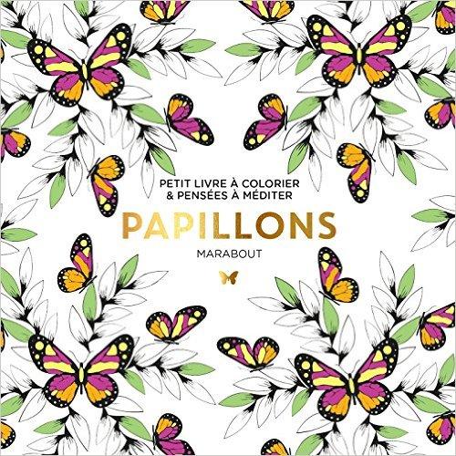 Le petit livre du coloriage : Papillon