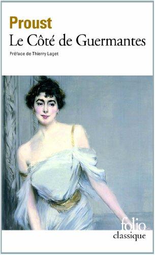 A la recherche du temps perdu, tome 3 : Le Côté de Guermantes