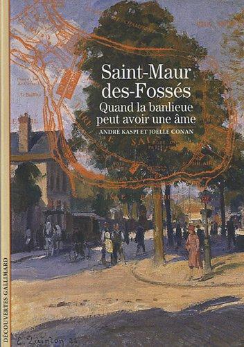 Saint-Maur-des-Fossés: Quand la banlieue peut avoir une âme