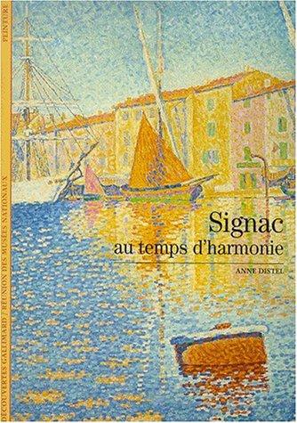 Signac: Au temps d'harmonie
