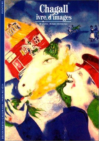 Chagall: Ivre d'images