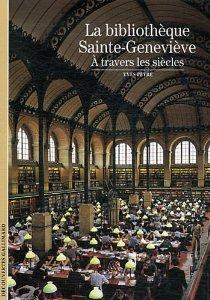 La bibliothèque Sainte-Geneviève: À travers les siècles