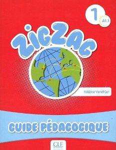 Zigzag 1 A1 : Guide pédagogique