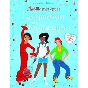 J'habille mes amies - Les sportives et les danseuses -volume combiné- Autocollants Usborne