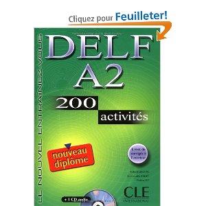 Delf A2 : 200 activités (1CD audio)