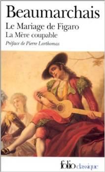 LE MARIAGE DE FIGARO / LA MERE COUPABLE