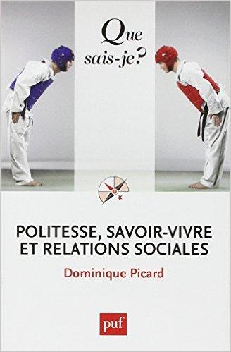 POLITESSE, SAVOIR-VIVRE ET RELATIONS SOCIALES (5ED) QSJ 3380