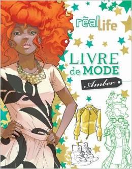 REAL LIFE - LIVRE DE MODE AMBER