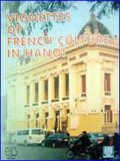 Vignettes of French Culture in Hanoi