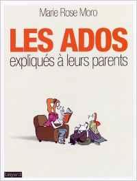 Les ados expliqués à leurs parents