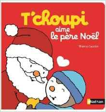 T'choupi aime le Père Noël
