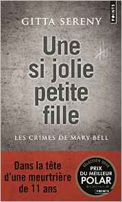 Une si jolie petite fille : Les crimes de Mary Bell